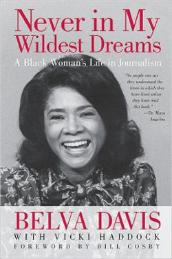 Never in My Wildest Dreams by Belva Davis