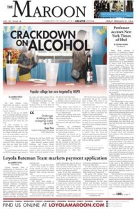 "Before the redesign: ""Crackdown on alcohol,"" The Maroon, Loyola University, Feb. 21, 2014."